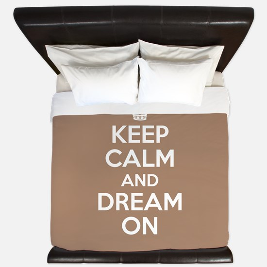 Keep Calm and Dream On King Duvet