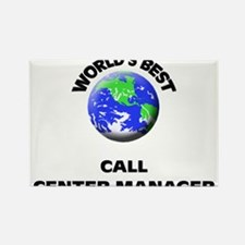 World's Best Call Center Manager Rectangle Magnet