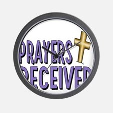PRAYERS RECIEVED Wall Clock