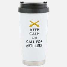 Keep Calm Call for Artillery Travel Mug