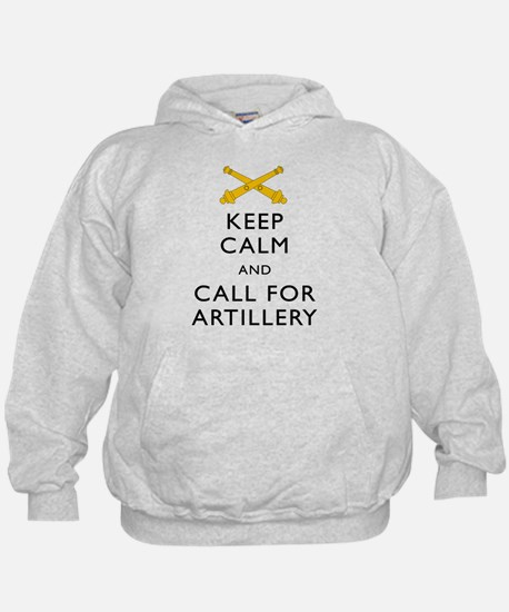 Keep Calm Call for Artillery Hoodie