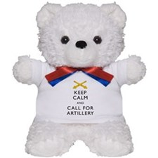 Keep Calm Call for Artillery Teddy Bear