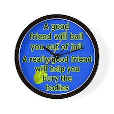 A Good Friend Wall Clock