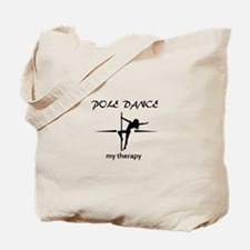 Pole Dancing my therapy Tote Bag
