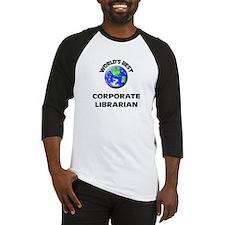 World's Best Corporate Librarian Baseball Jersey