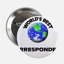 "World's Best Correspondent 2.25"" Button"