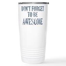 Funny Awesome designs Travel Mug