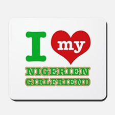 Nigerian Girlfriend designs Mousepad