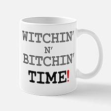 WITCHIN N BITCHIN TIME! Small Mug