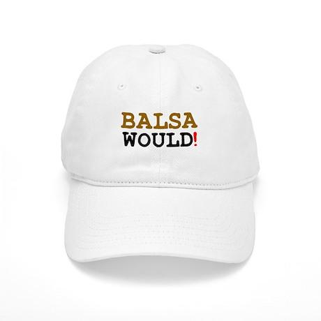 BALSA WOULD! Cap