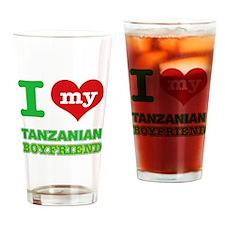 I love my Tanzanian Boyfriend Drinking Glass