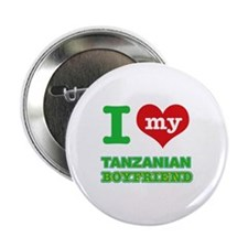 "I love my Tanzanian Boyfriend 2.25"" Button"