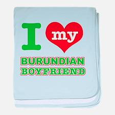 I love my Burundian Boyfriend baby blanket