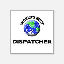 World's Best Dispatcher Sticker