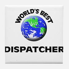 World's Best Dispatcher Tile Coaster