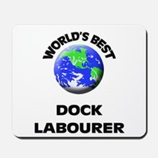 World's Best Dock Labourer Mousepad
