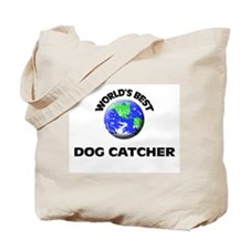 World's Best Dog Catcher Tote Bag
