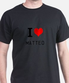 i love matteo T-Shirt