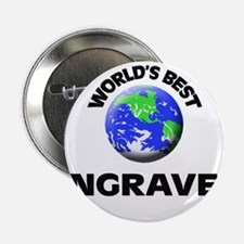 "World's Best Engraver 2.25"" Button"