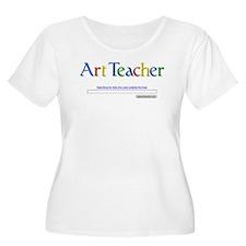 ArtTeacher.jpg Plus Size T-Shirt