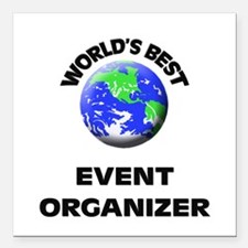 World's Best Event Organizer Square Car Magnet 3""
