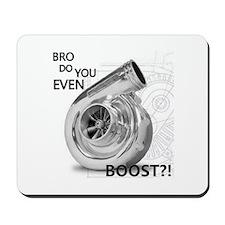 Bro do you even boost Mousepad