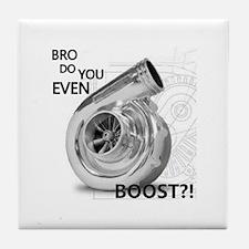 Bro do you even boost Tile Coaster