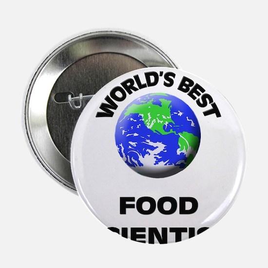 """World's Best Food Scientist 2.25"""" Button"""