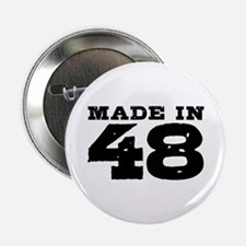 """Made In 48 2.25"""" Button"""