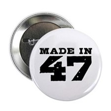 """Made In 47 2.25"""" Button"""