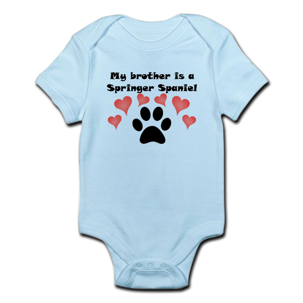 CafePress My Brother Is A Springer Spaniel Body Suit Baby Bodysuit 880012631