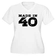 Made In 40 T-Shirt