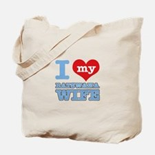 I love my Botswana wife Tote Bag