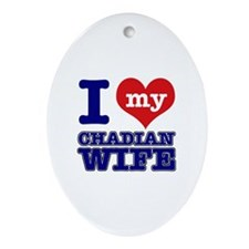I love my Chadian wife Ornament (Oval)