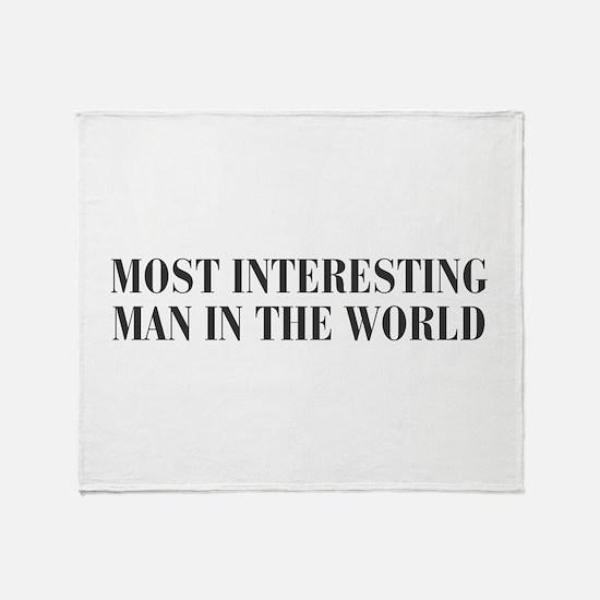 most-interesting-MAN-bod-dark-gray Throw Blanket