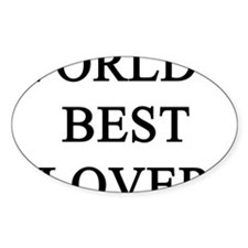 worlds best lover Oval Decal