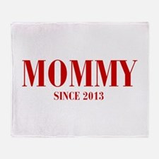 mommy-since-2013-BOD-BURG Throw Blanket