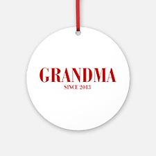 GRANDMA-since-2013-BOD-BURG Ornament (Round)