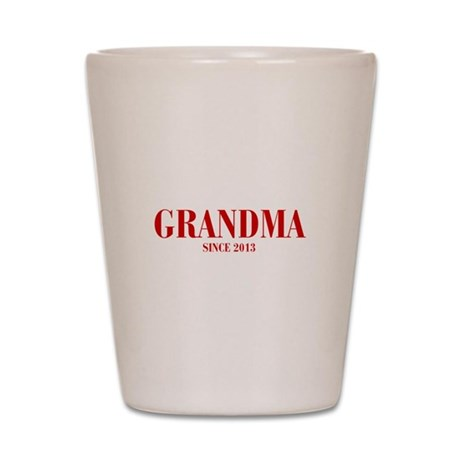 GRANDMA-since-2013-BOD-BURG Shot Glass