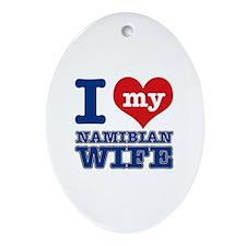 I love my Namibian wife Ornament (Oval)