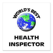 "World's Best Health Inspector Square Car Magnet 3"""