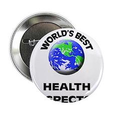 "World's Best Health Inspector 2.25"" Button"