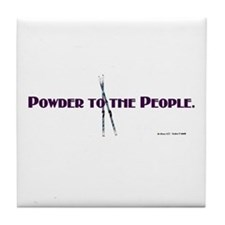Powder to the People Tile Coaster