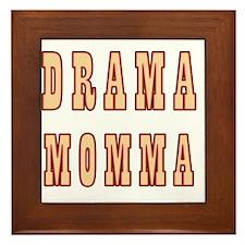 Drama Momma Framed Tile