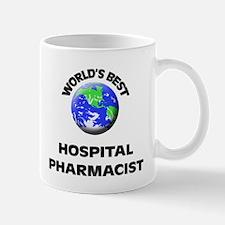 World's Best Hospital Pharmacist Mug