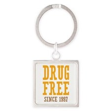 Drug Free Since 1997 Square Keychain
