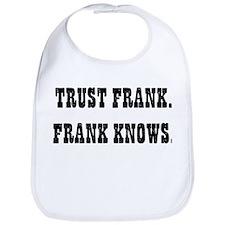 Trust Frank Bib