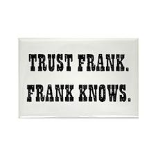 Trust Frank Rectangle Magnet