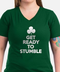 GET READY TO STUMBLE T-Shirt
