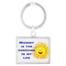 Mommy is the Sunshine in My Life Keychains